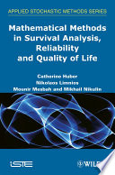 Mathematical Methods In Survival Analysis Reliability And Quality Of Life Book PDF