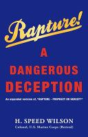 Rapture - A Dangerous Deception
