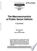 The Macroeconomics of Public Sector Deficits