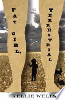 Fat Girl, Terrestrial