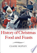 History of Christmas Food and Feasts