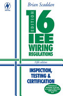 16th Edition IEE Wiring Regulations  Inspection  Testing   Certification