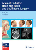 Atlas of Pediatric Head and Neck and Skull Base Surgery Pdf/ePub eBook