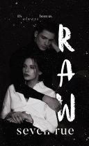 RAW: A Dark & Taboo Romance Pdf/ePub eBook