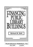 Financing Public Library Buildings Book PDF