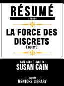 Pdf Resume Etendu: La Force Des Discrets (Quiet) - Base Sur Le Livre De Susan Cain Telecharger