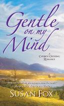 Gentle On My Mind: