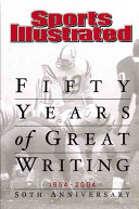 Sports Illustrated  Fifty Years of Great Writing