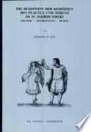 Die Rezeption der Komödien des Plautus und Terenz im 19. Jahrhundert