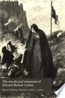 The Novels and Romances of Edward Bulwer Lytton