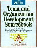 The 2000 Team and Organization Development Sourcebook