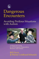 Dangerous Encounters - Avoiding Perilous Situations with Autism