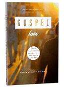 Gospel Love