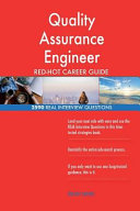 Quality Assurance Engineer Red Hot Career Guide  2590 Real Interview Questions