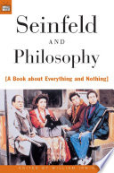 """""""Seinfeld and Philosophy: A Book about Everything and Nothing"""" by William Irwin"""