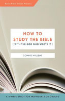 How to Study the Bible  with the God Who Wrote It
