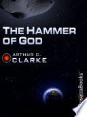 """""""The Hammer of God"""" by Arthur C. Clarke"""