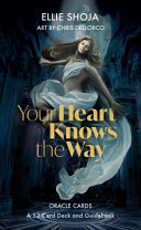 Your Heart Knows the Way Oracle Card Deck
