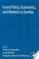 Forest Policy  Economics  and Markets in Zambia