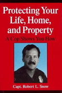 Protecting Your Life  Home  and Property Book PDF