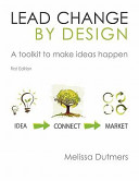 Lead Change by Design Toolkit Book