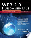 Web 2.0 Fundamentals: With AJAX, Development Tools, and Mobile Platforms