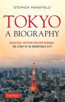 Tokyo  A Biography
