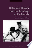 Holocaust History and the Readings of Ka Tzetnik