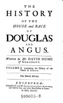 The History of the House and Race of Douglas and Angus  4  Ed