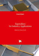Superalloys for Industry Applications