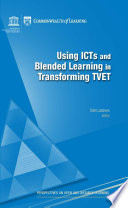 Using ICTs and blended learning in transforming technical and vocational education and training