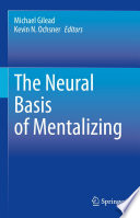 The Neural Basis of Mentalizing