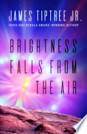 Brightness Falls from the Air