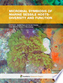 Microbial Symbiosis of Marine Sessile Hosts   Diversity  Function and Applications