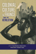 Colonial Culture in France since the Revolution [Pdf/ePub] eBook