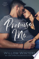 Promise Me  A Second Chance Romance