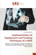 Implementation of Deployment and Tracking Techniques of a WSN