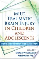 Mild Traumatic Brain Injury in Children and Adolescents