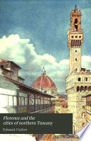 Florence and the Cities of Northern Tuscany