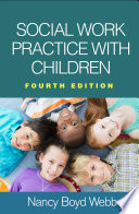 Social Work Practice with Children  Fourth Edition