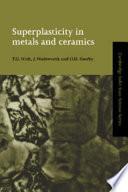 Superplasticity in Metals and Ceramics