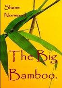 The Big Bamboo