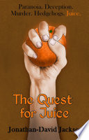 The Quest For Juice Book PDF