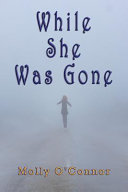 While She Was Gone