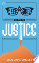 A Geek Girl s Guide to Justice