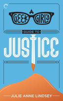 A Geek Girl's Guide to Justice Pdf/ePub eBook