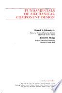 Fundamentals of Mechanical Component Design
