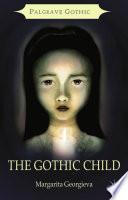 The Gothic Child
