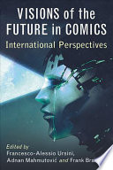 Visions Of The Future In Comics