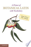 A Primer of Botanical Latin with Vocabulary